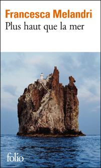 Plus haut que la mer - Francesca Melandri