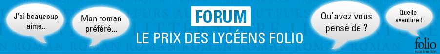 Le forum du prix des lycéens Folio