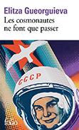 Les cosmonautes ne font que passer