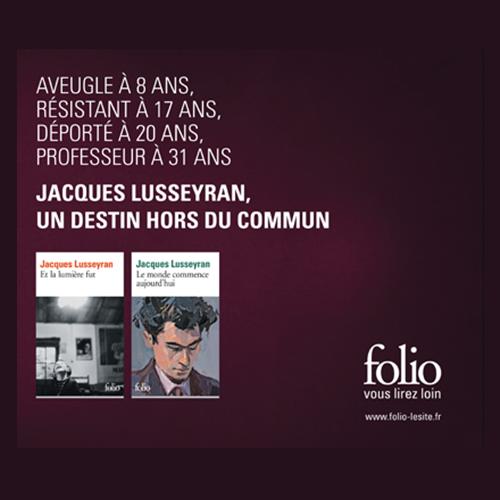 Le voyant- Jacques lusseyran - Jérôme Garcin