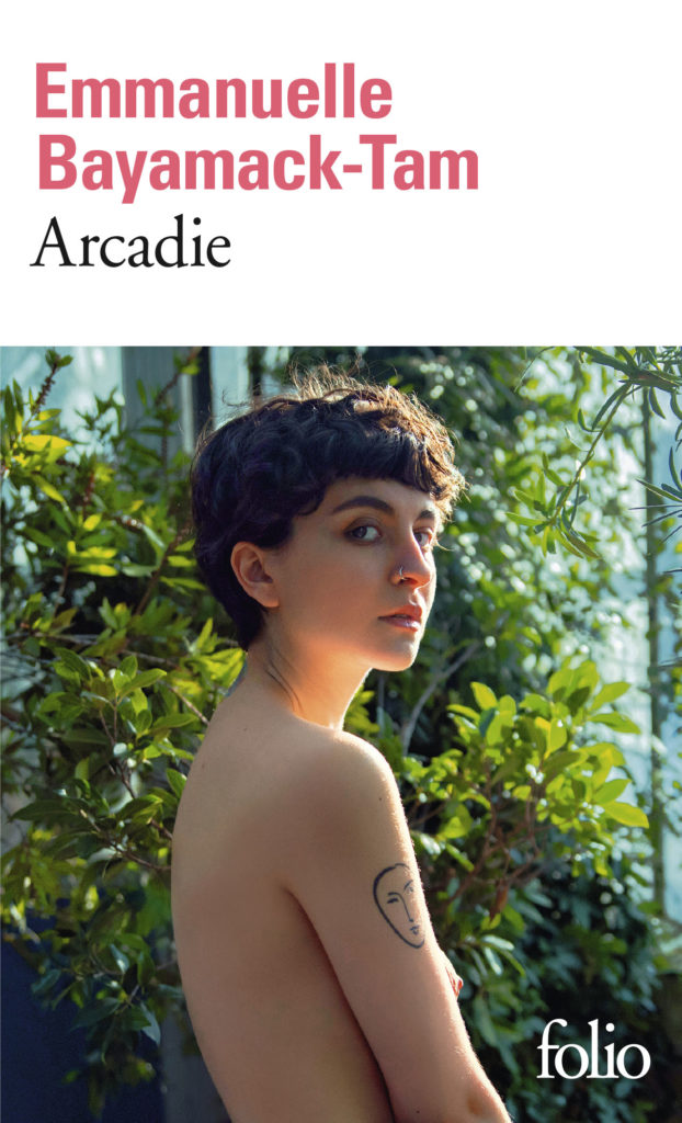 Arcadie - Emmanuelle Bayamack-Tam