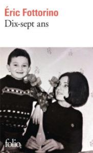 Dix-sept ans - Éric Fottorino