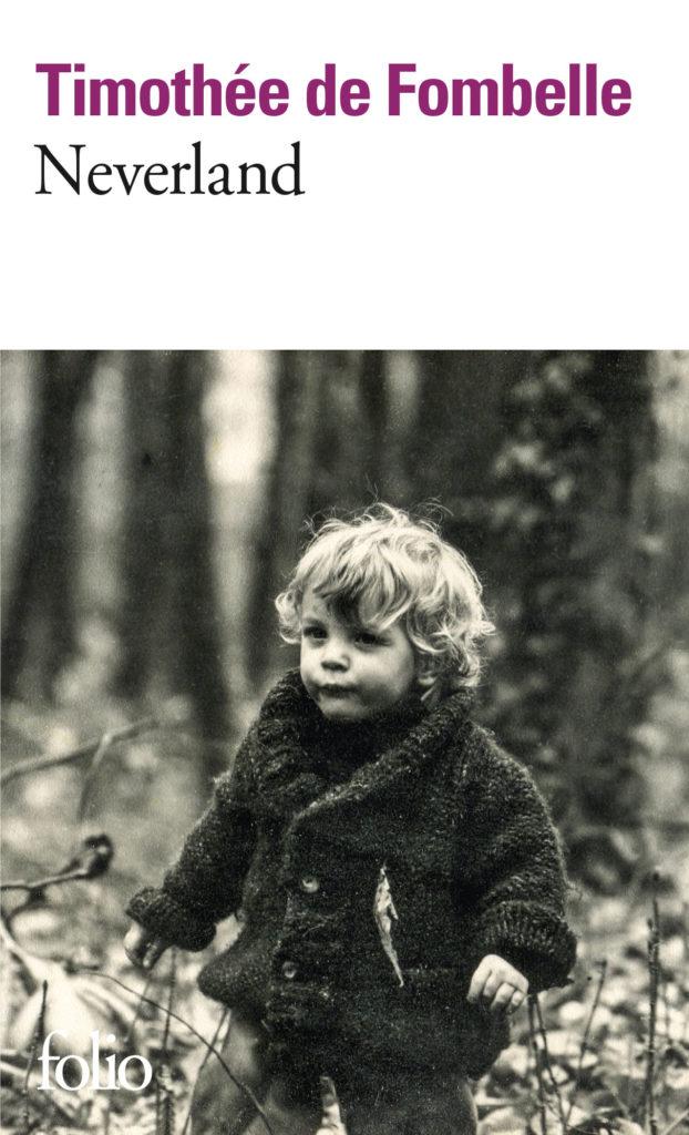 Neverland - Timothée de Fombelle